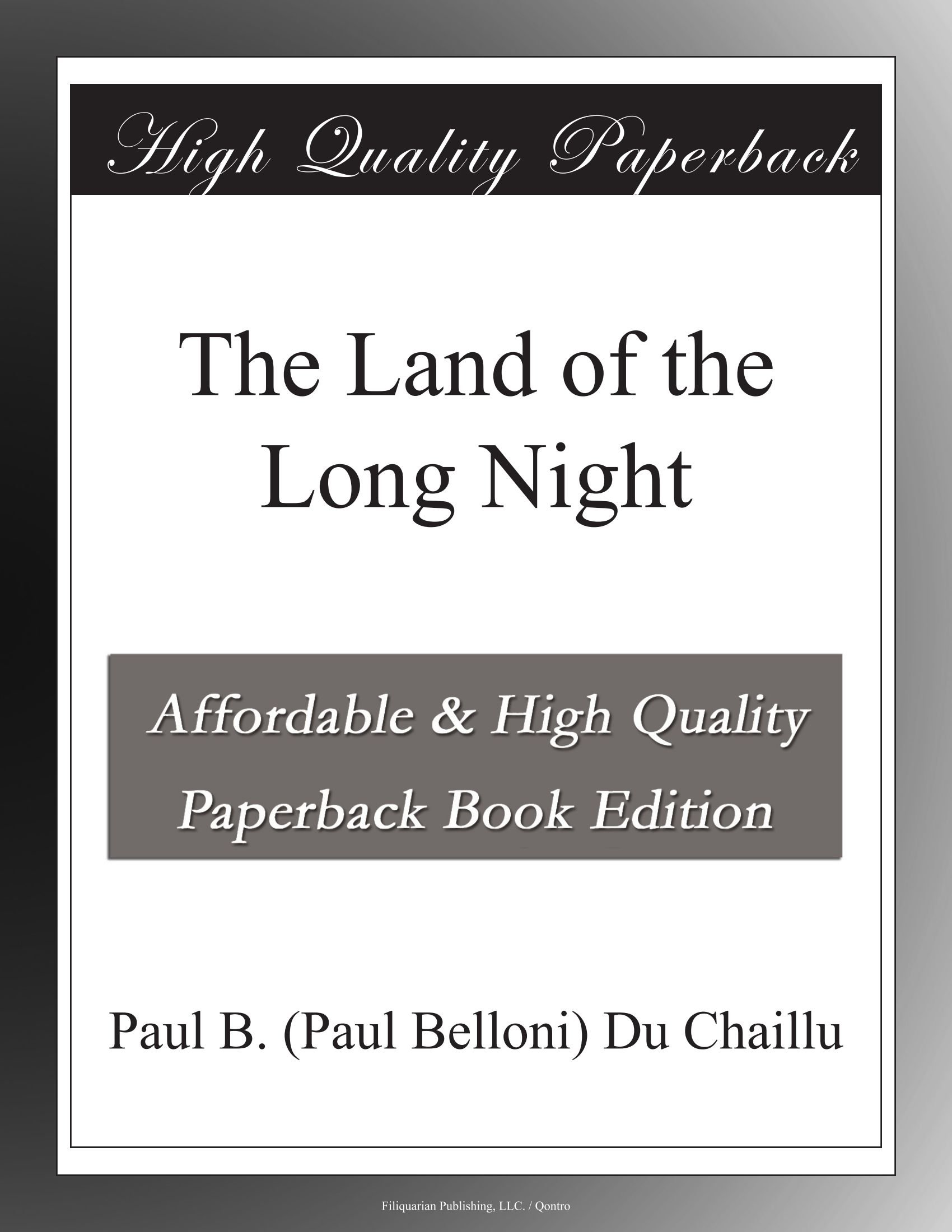 The Land of the Long Night