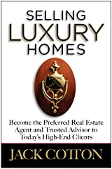 Selling Luxury Homes Hardcover