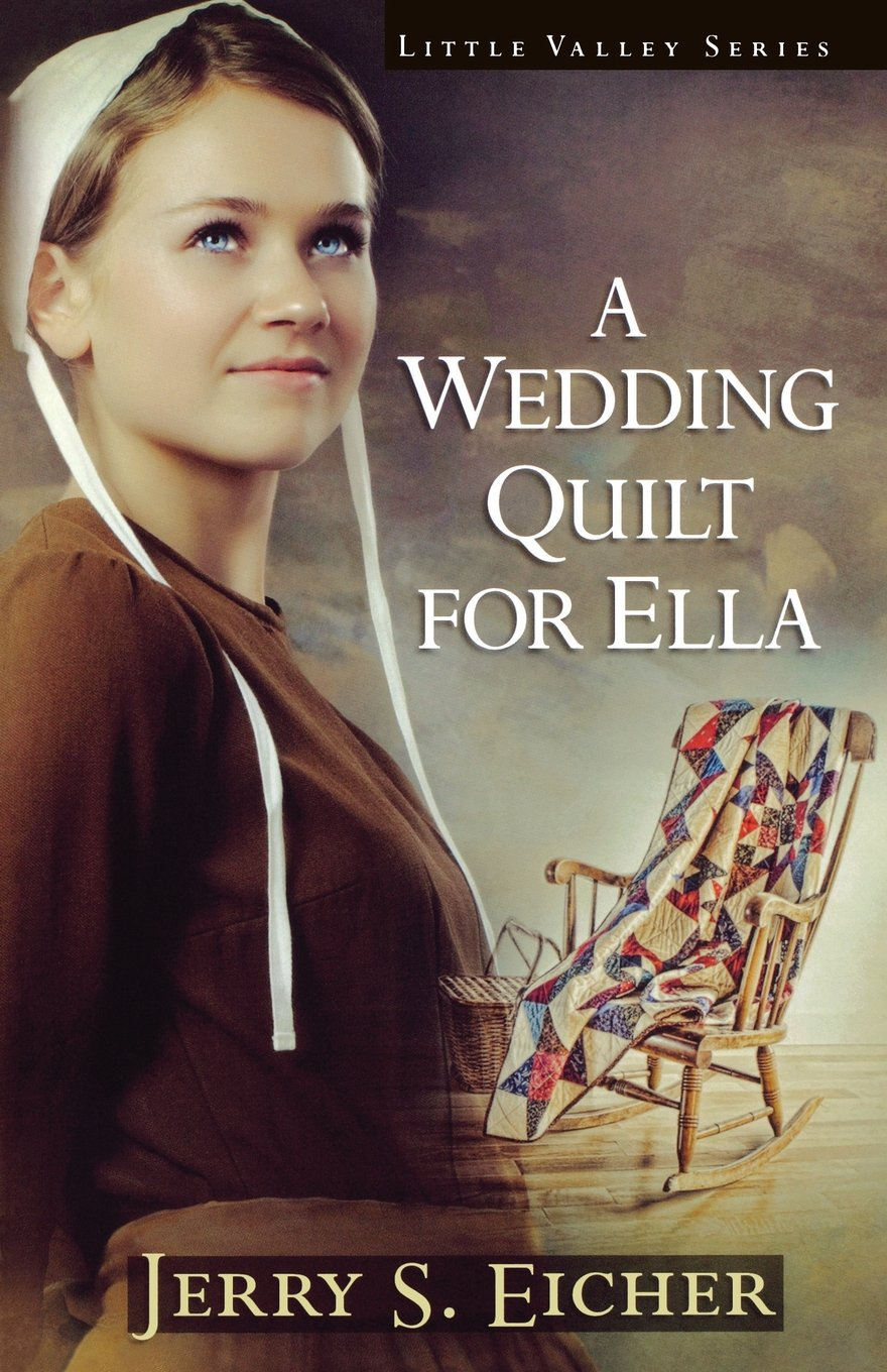 Wedding Quilt for Ella A (Little Valley Series): Amazon.co.uk: Eicher Jerry  S: 9780736928045: Books