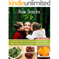 Raw Snacks To-Go: Kick the Junk Food Cravings with Delicious Raw Vegan and Gluten-Free Superfood Snacks