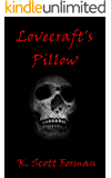 Lovecraft's Pillow (Fear Knocks presents Book 1)