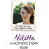 Nikitta: A Mother's Story - The Tragic True Story of My Daughter's Murder