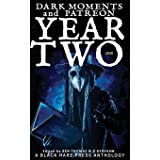 YEAR TWO (Dark Moments)