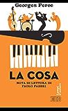 La Cosa: Nota di lettura di Paolo Fabbri