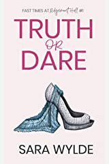 Truth or Dare (Fast Times at Ridgemont Hall Book 1) Kindle Edition
