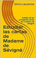 Estudiar Las Cartas De Madame De Sévigné: