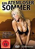 Ein atemloser Sommer - Lust pur in sündiger Natur