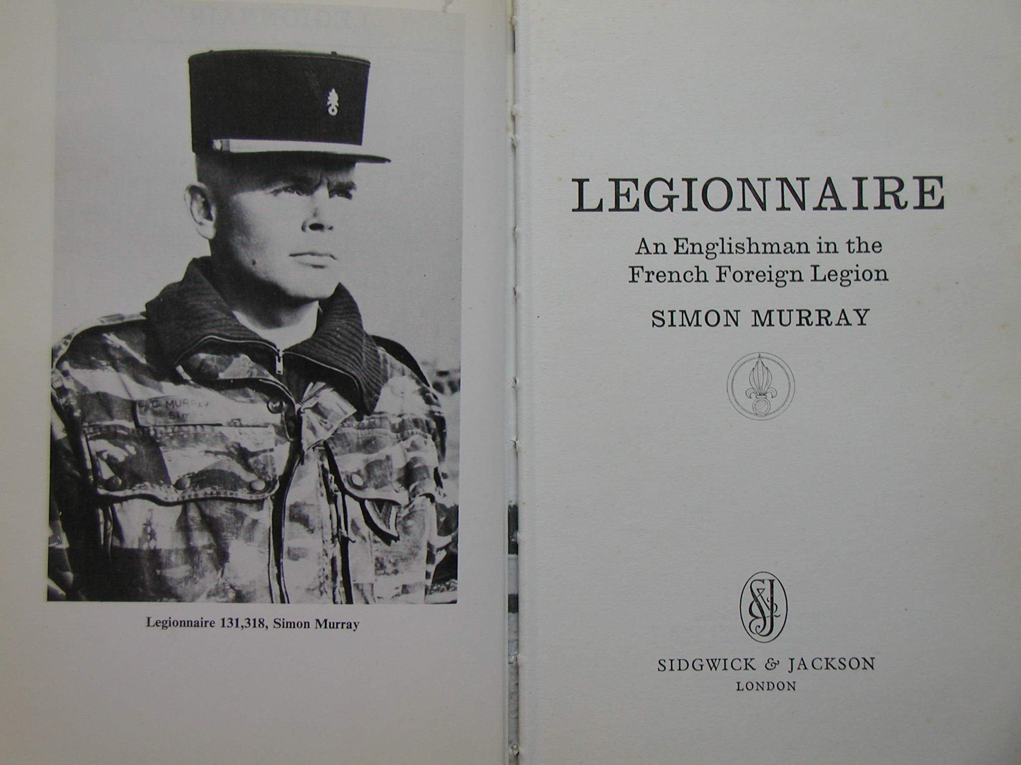 Legionnaire An Englishman In The French Foreign Legion Amazonde