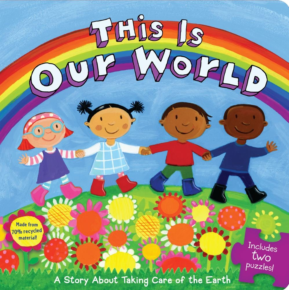 This Is Our World: A Story about Taking Care of the Earth [With 2 Puzzles] (Little Green Books)