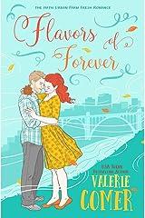 Flavors of Forever: A Christian Romance (Urban Farm Fresh Romance Book 5) Kindle Edition