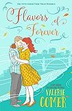 Flavors of Forever: A Christian Romance (Urban Farm Fresh Romance Book 5)