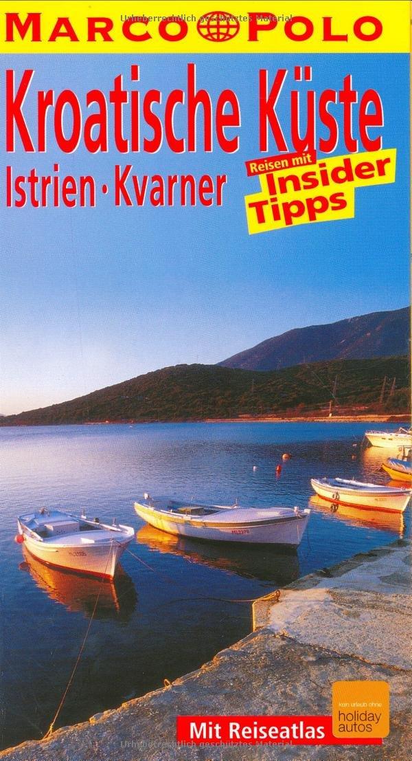 Marco Polo Reiseführer Kroatische Küste, Istrien, Kvarner