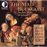 The Mad Buckgoat - Ancient Music of Ireland