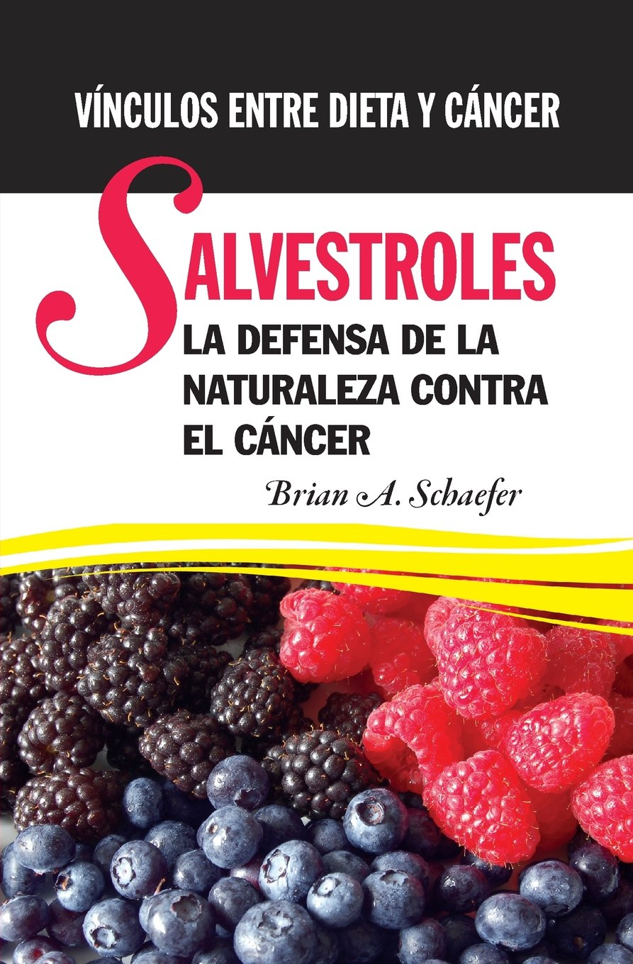 Salvestroles: La Defensa De La Naturaleza Contra El Cancer ...