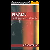 BI GAME: Les différents visages de la bisexualité