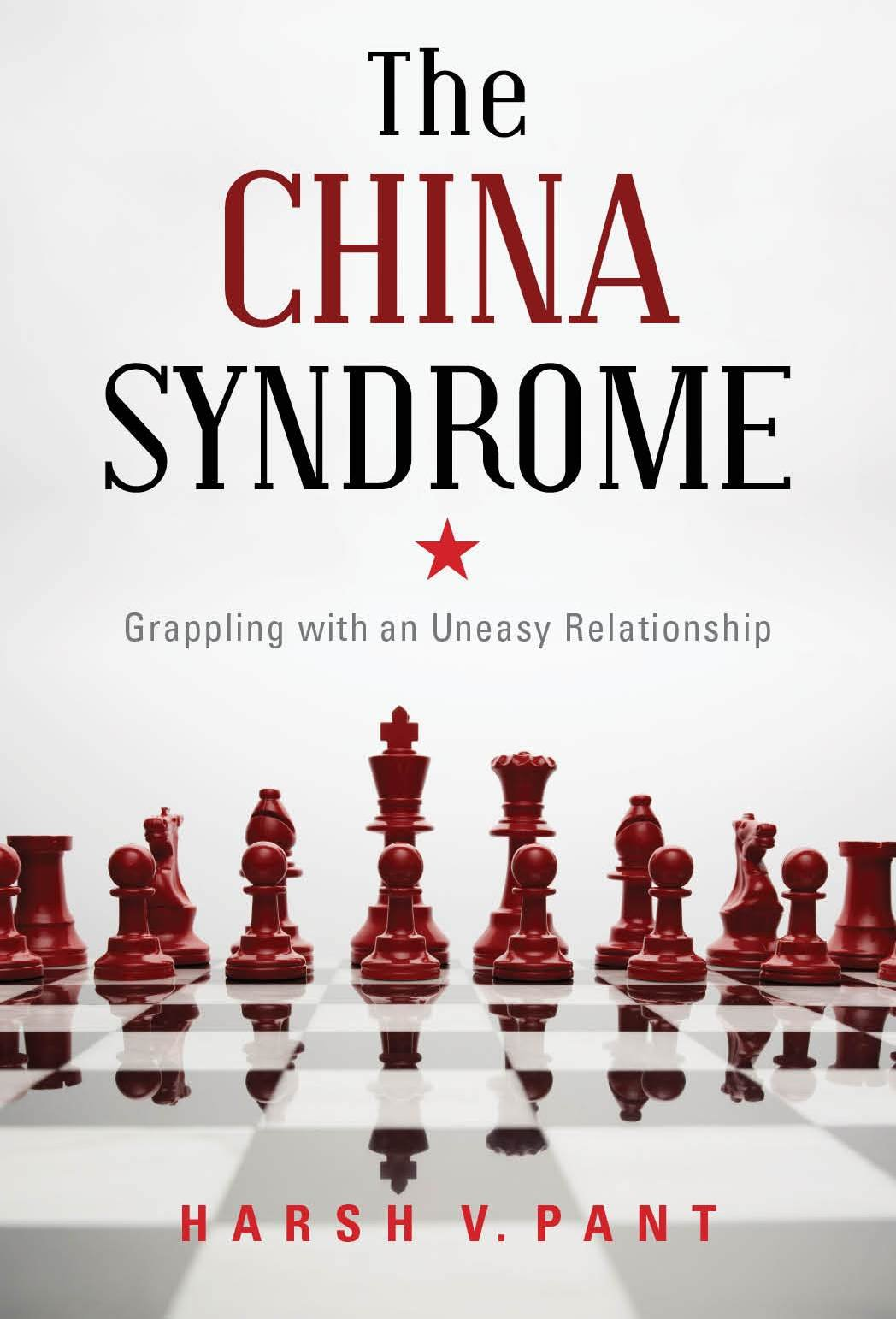 China Syndrome: Grappling With An Uneasy Relationship PDF