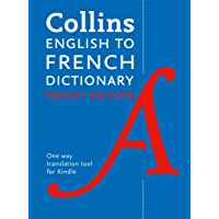 Collins English to French (One Way) Pocket Dictionary: Trusted support for learning (French Edition)
