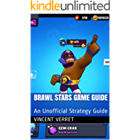 Brawl Stars Game Guide: An Unofficial Strategy Guide