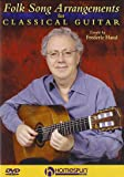 Folk Song Arrangements for Classical Guitar