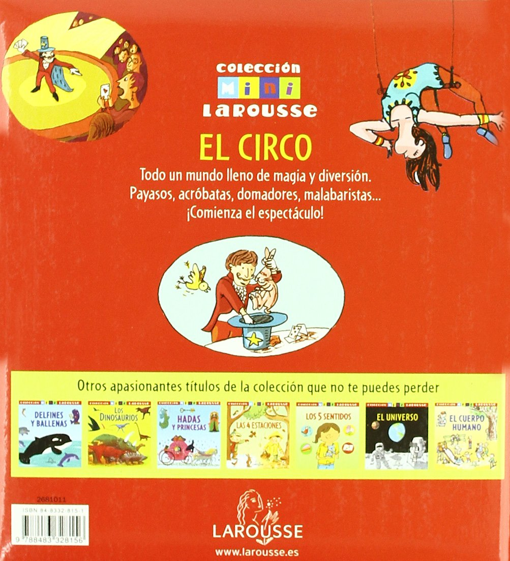 El Circo Larousse - Infantil / Juvenil - Castellano - A Partir De 5/6 Años  - Colección Mini Larousse: Amazon.es: Aa.Vv.: Libros