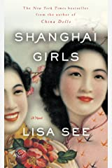 Shanghai Girls: A Novel Kindle Edition