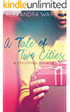 A Tale of Two Cities: A Christmas Novella