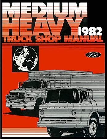 Amazon Com Bishko Automotive Literature 1982 Ford Truck F600 F700 F800 Shop Service Repair Manual Book Engine Wiring Oem Automotive