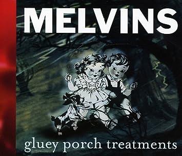amazon gluey porch treatments melvins ヘヴィーメタル 音楽