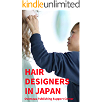 Hair Designers in Japan (English Edition)