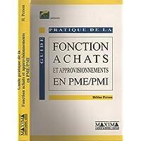 Guide pratique de la fonction des achats et approvisionnements en PME et PMI