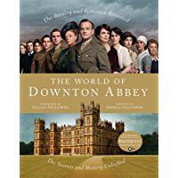 The World of Downton Abbey (English Edition)