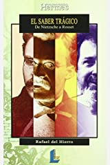 el_saber_tragico_de_nietzsche_a_rosset Perfect Paperback