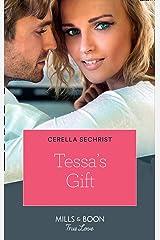 Tessa's Gift (Mills & Boon True Love) (Kansas Cowboys, Book 4) Paperback