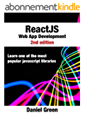 ReactJS: Web App Development: Learn one of the most popular Javascript libraries (English Edition)