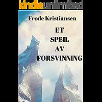 Et speil av forsvinning (Norwegian Edition)