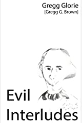 Evil Interludes [New Edition] Kindle Edition
