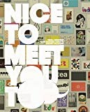 Nice To Meet You Too: Visual Greetings from