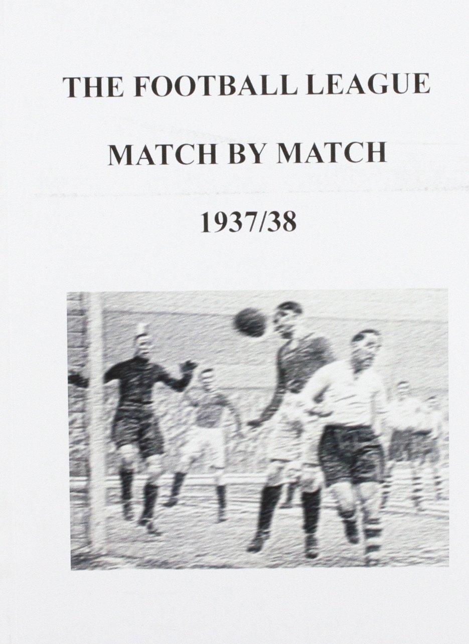 Read Online Football League Match by Match 1937/38 pdf