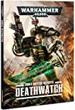 Warhammer 40k Codex: Deathwatch (2016)