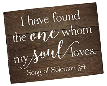 Amazon Com I Have Found The One Whom Sign Song Of Solomon 3 4 I