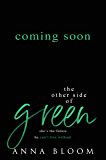 The Other Side of Green: A Best Friend's Sister College Romance (The Other Side of Us Book 2)