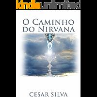 O Caminho do Nirvana