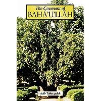 The Covenant of Baha'u'llah