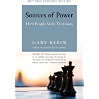 Sources of Power, 20th Anniversary Edition: How People Make Decisions (The MIT Press)