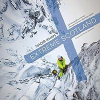 Extreme Scotland: A photographic journey through Scottish adventure sports