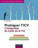 Pratiquer l'ICV - L'Intégration du Cycle de la Vie (Lifespan Integration)