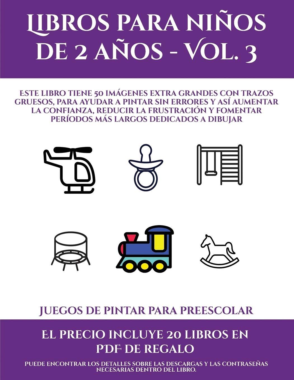 Juegos De Pintar Para Preescolar Libros Para Ninos De 2 Anos Vol