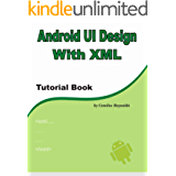 Android UI Design with XML (English Edition)