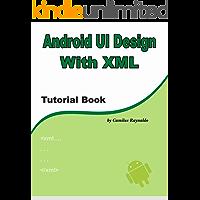 Android UI Design with XML