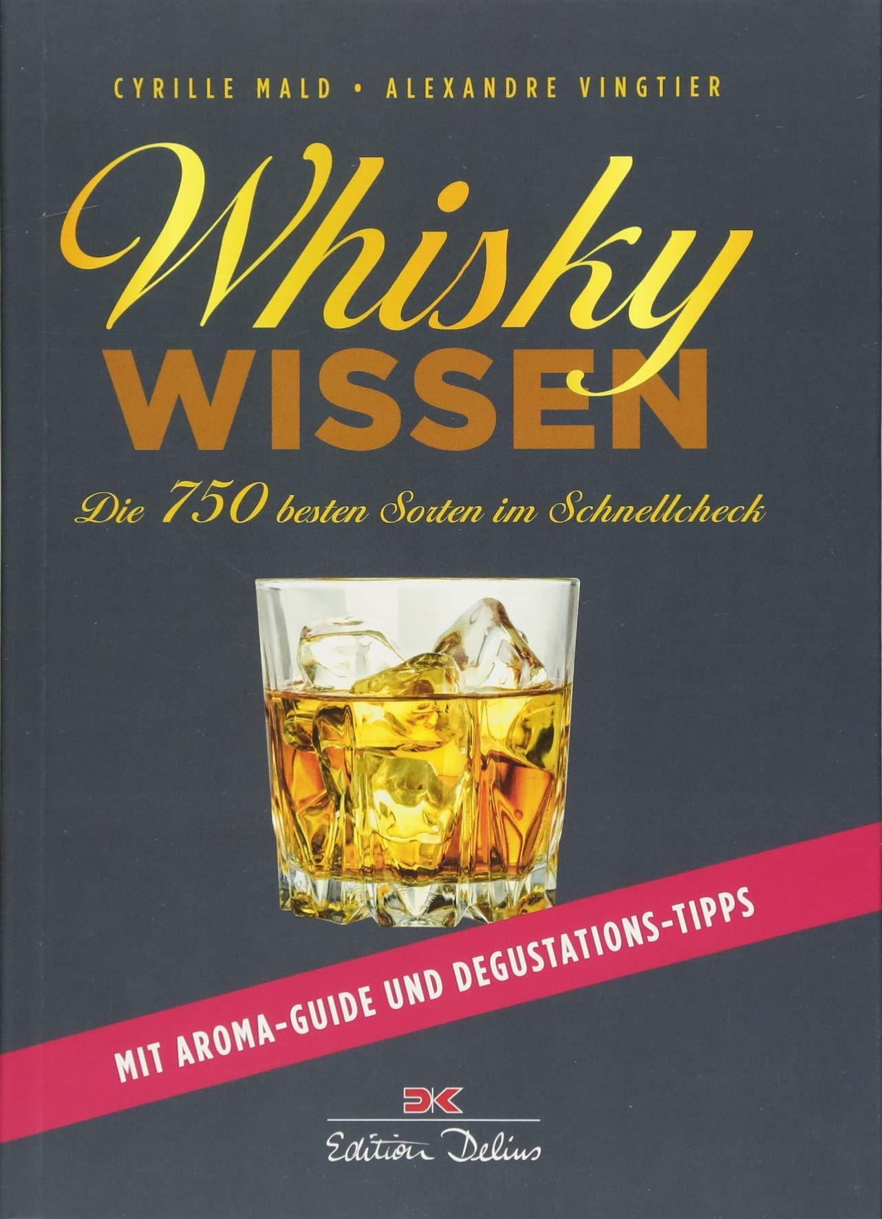 whisky-wissen-die-750-besten-sorten-im-schnellcheck